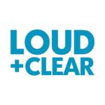 Loud + Clear